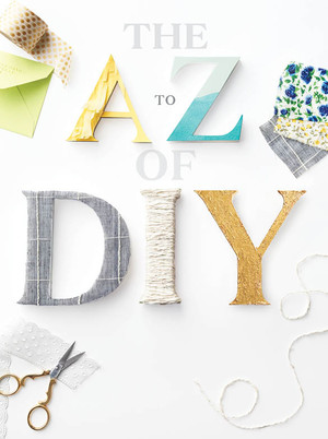 A to Z of DIY Weddings: An Ultimate Glossary of Tips, Tools, and Techniques