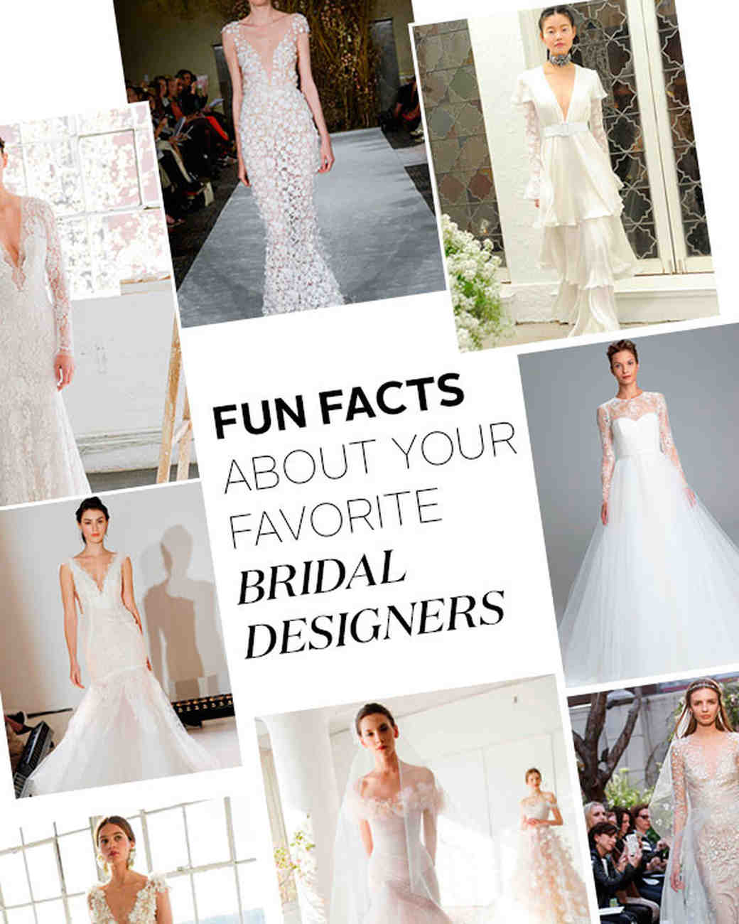 Fun facts about your favorite wedding dress designers