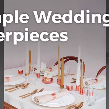 5 Simple Wedding Centerpieces