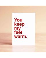 funny-valentines-card-you-keep-my-feet-warm-0216.jpg