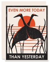 """Even More Today Than Yesterday"" Greeting Card"
