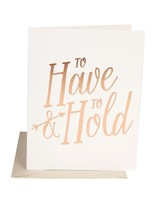 """To Have & to Hold"" Greeting Card"