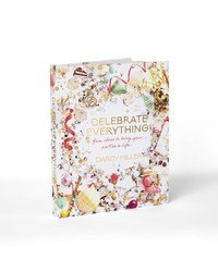 "MSW Editor-at-Large Darcy Miller's New Book Will Make You Want to ""Celebrate Everything!"""