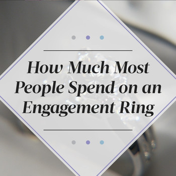 How Much People Spend on Engagement rings