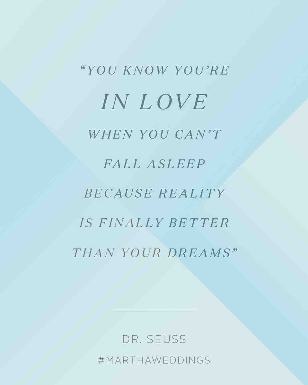 Love Quote Dr Seuss The 20 Best Love Quotes Of All Time  Martha Stewart Weddings