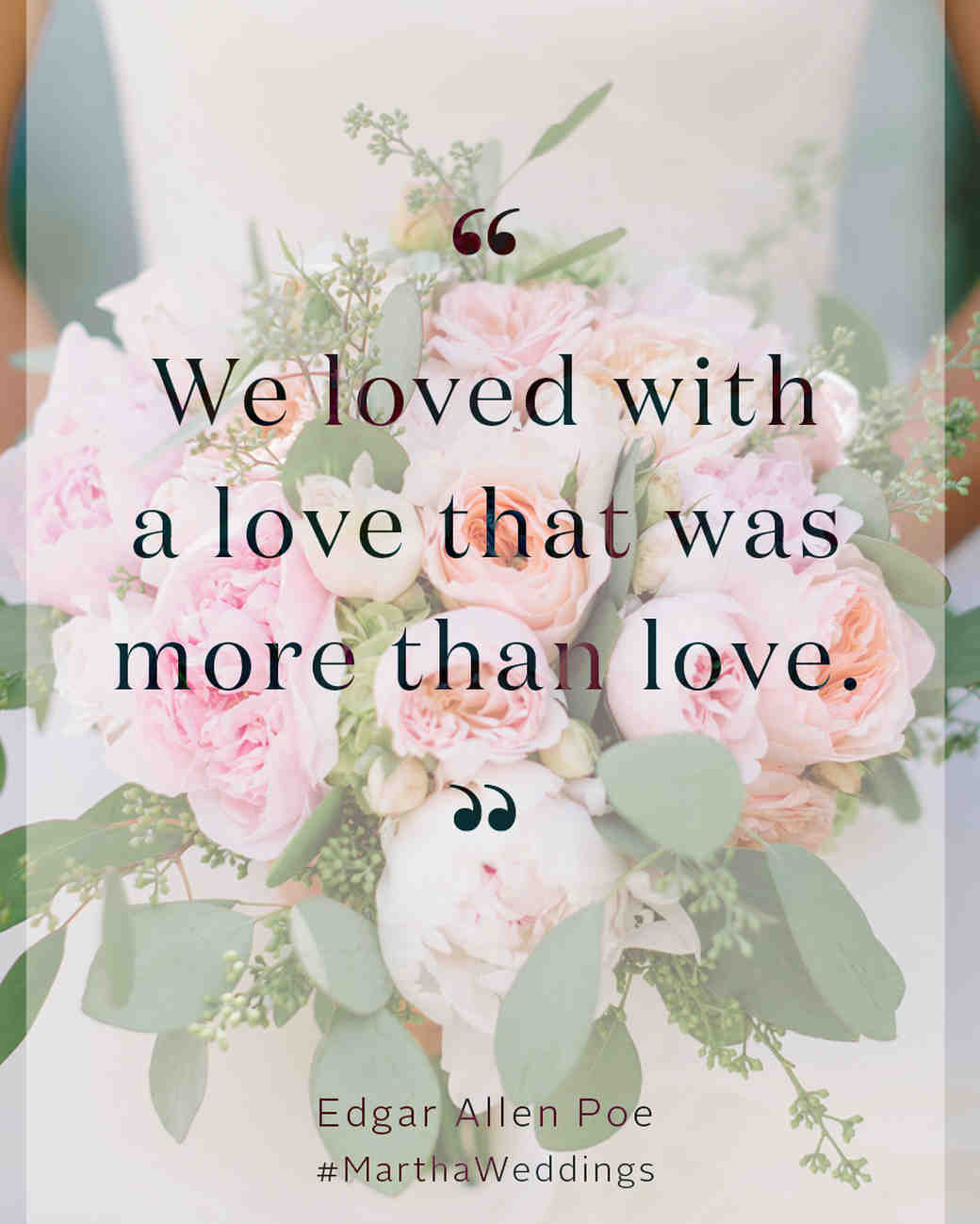 Poe Love Quotes The 20 Best Love Quotes Of All Time  Martha Stewart Weddings