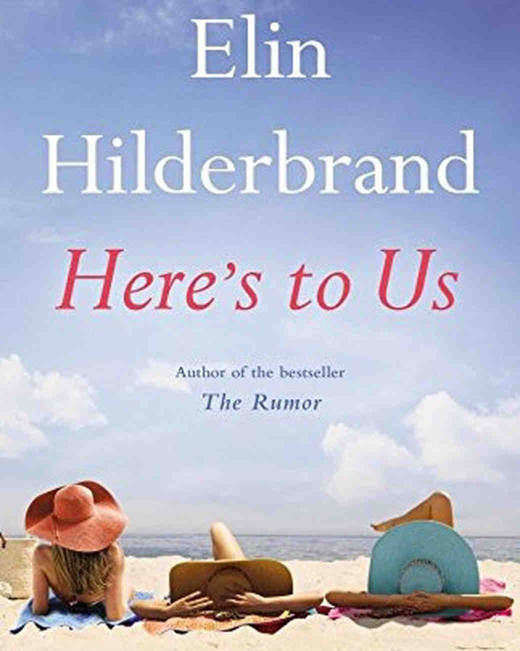 heres-to-us-cover-elin-hilderbrand-0616.jpg