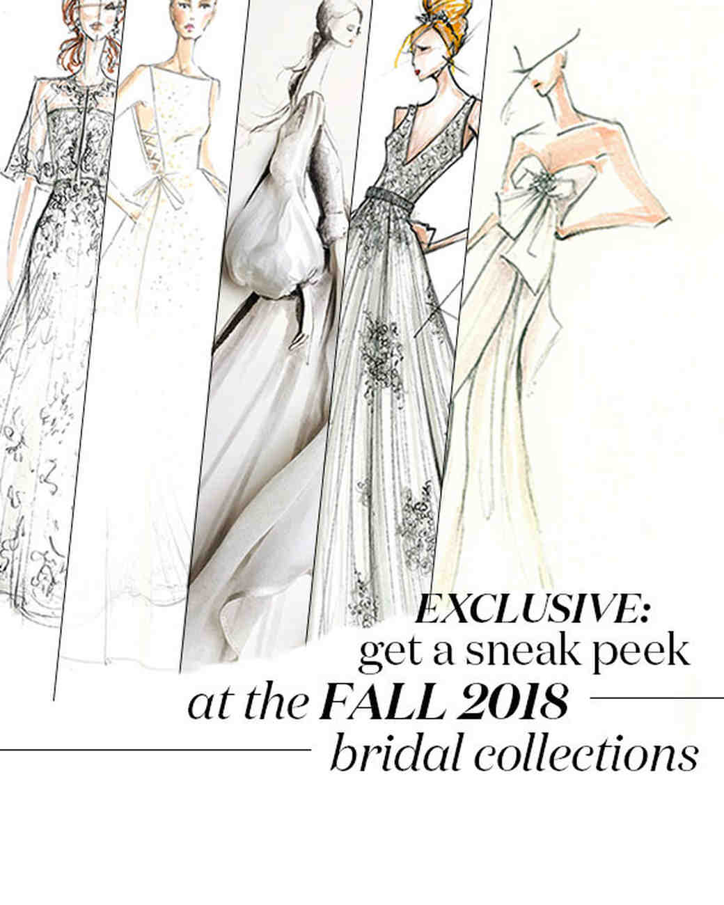 e8b1fca7862 Exclusive: Get a First Look at the Fall 2018 Bridal Collections ...