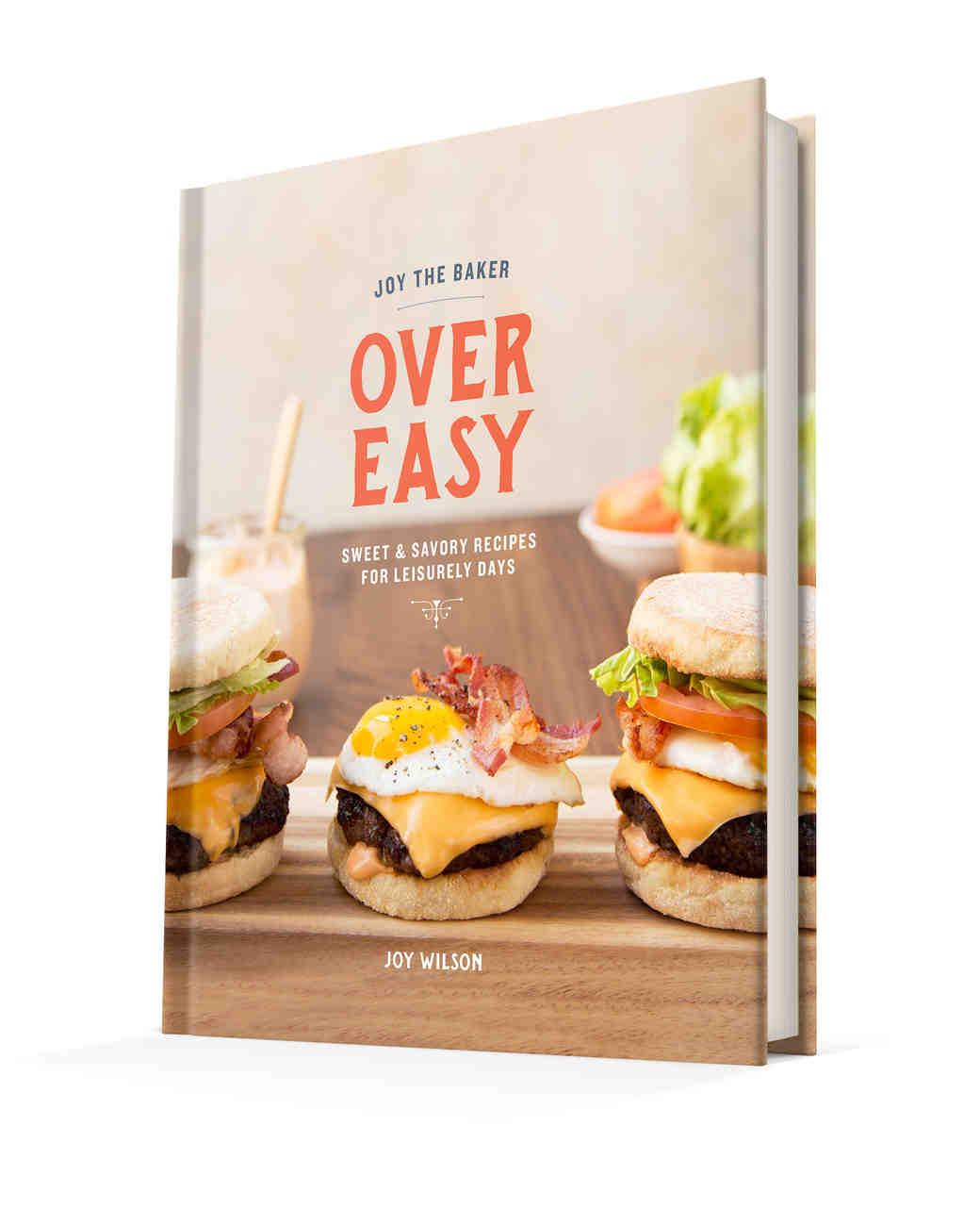 Joy the Baker Over Easy Cookbook