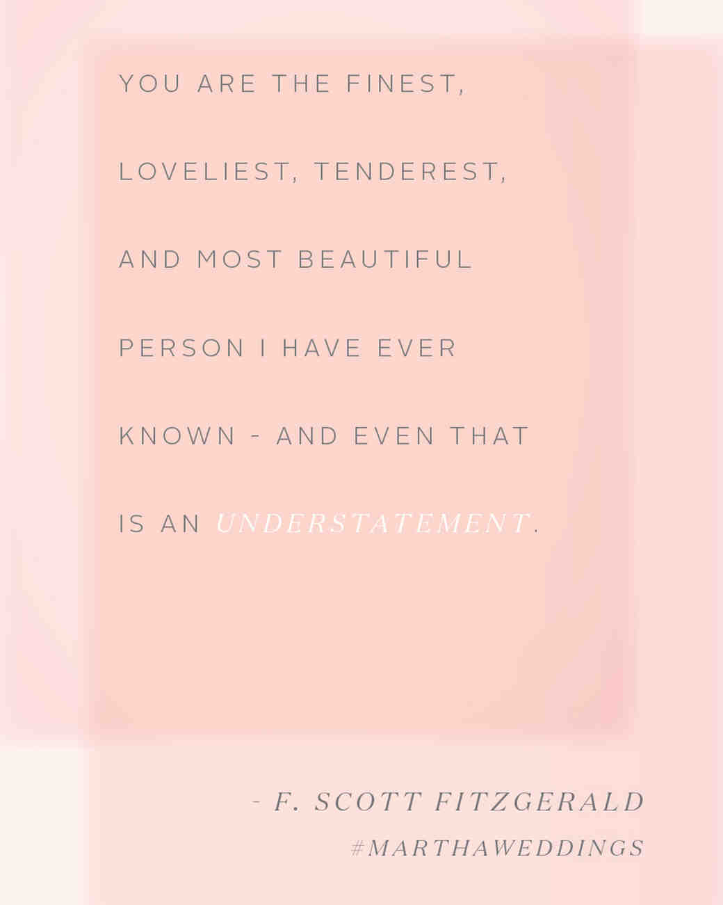 F Scott Fitzgerald Love Quote The 20 Best Love Quotes Of All Time  Martha Stewart Weddings