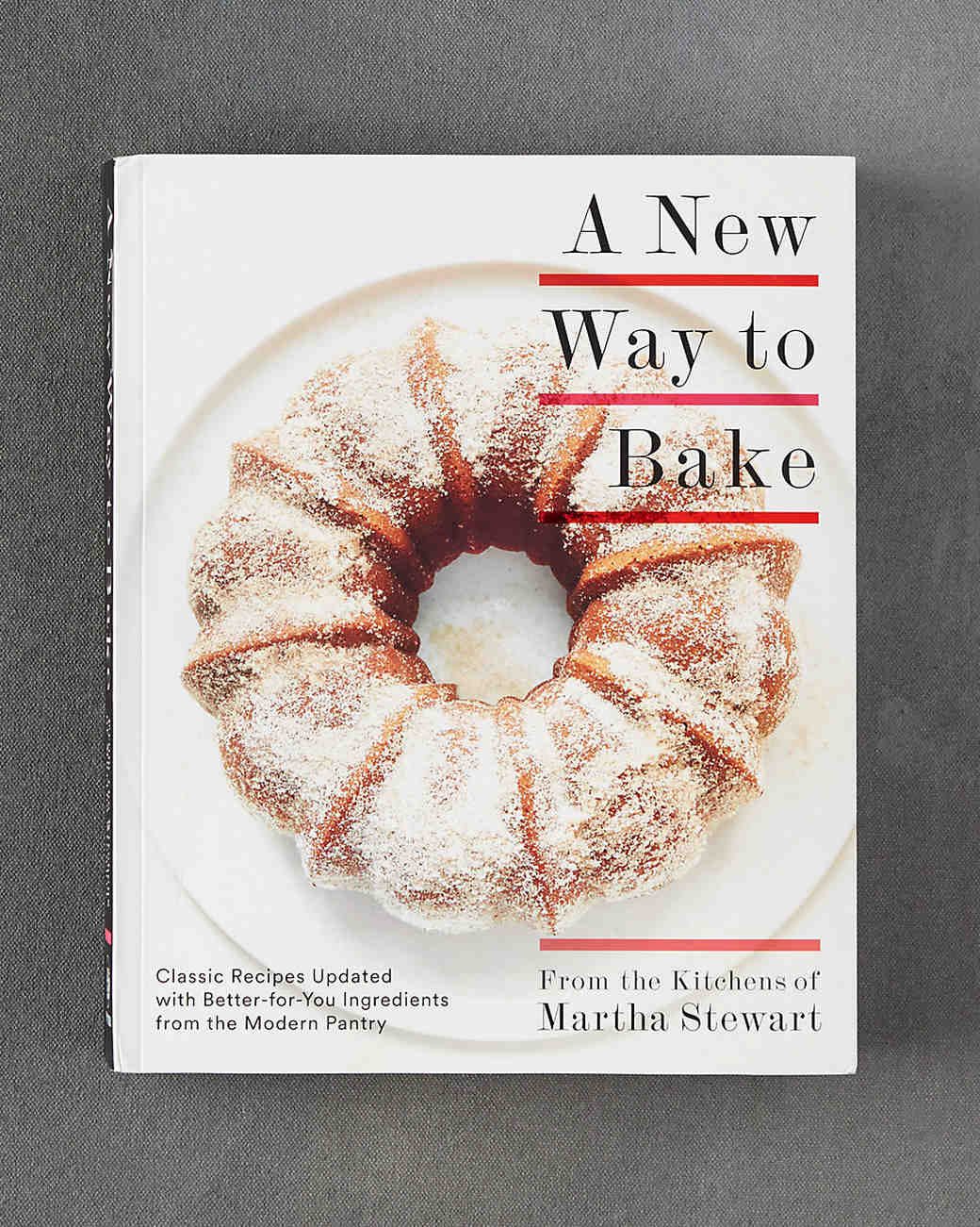 "Martha Stewart ""A New Way to Bake"" Cookbook"
