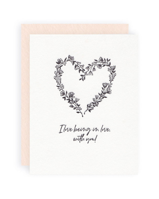 """I Love Being in Love with You"" Greeting Card"