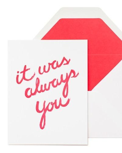 """It Was Always You"" Greeting Card"