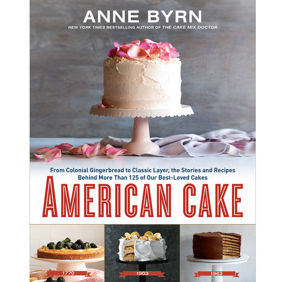 Recipes From Anne Byrn American Cake