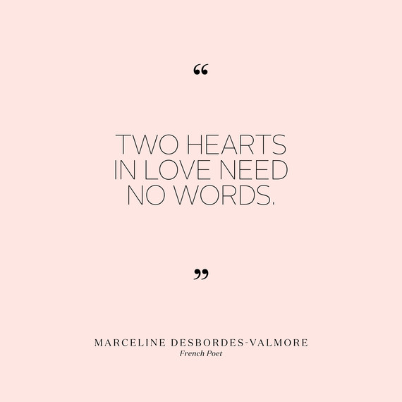 Image of: Him Lovequotesmarcelinedesbordesvalmore0715jpg Martha Stewart Weddings 90 Short And Sweet Love Quotes That Will Speak Volumes At Your